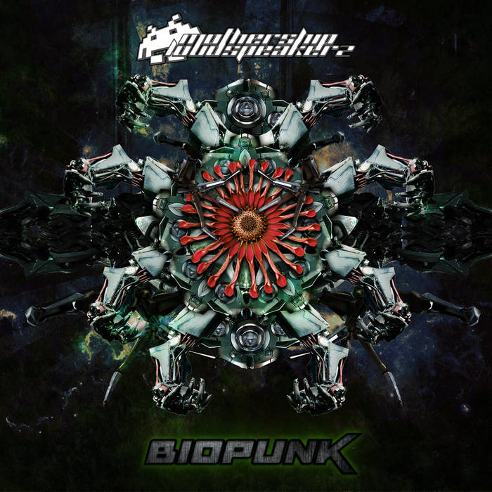 Mothership Loudspeakerz - Biopunk (2016)