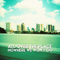 Nowhere We Won't Go EP cover art