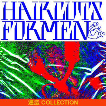haircuts for men: 違法 COLLECTION (2019) - Bandcamp