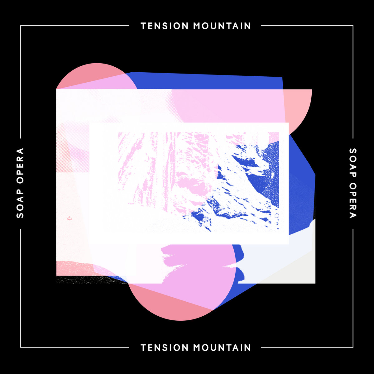 Tension Mountain by Soap Opera