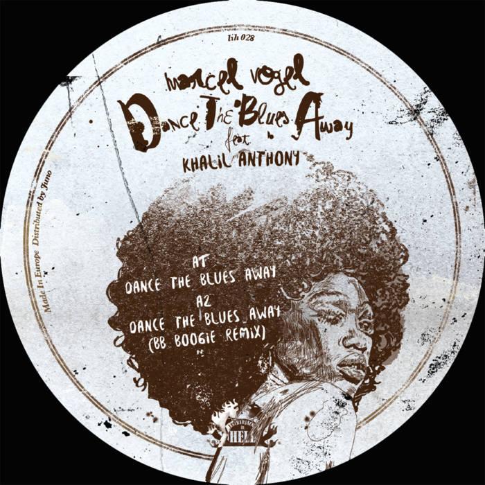 Marcel Vogel & Khalil Anthony – Dance The Blues Away [Lumberjacks in Hell]
