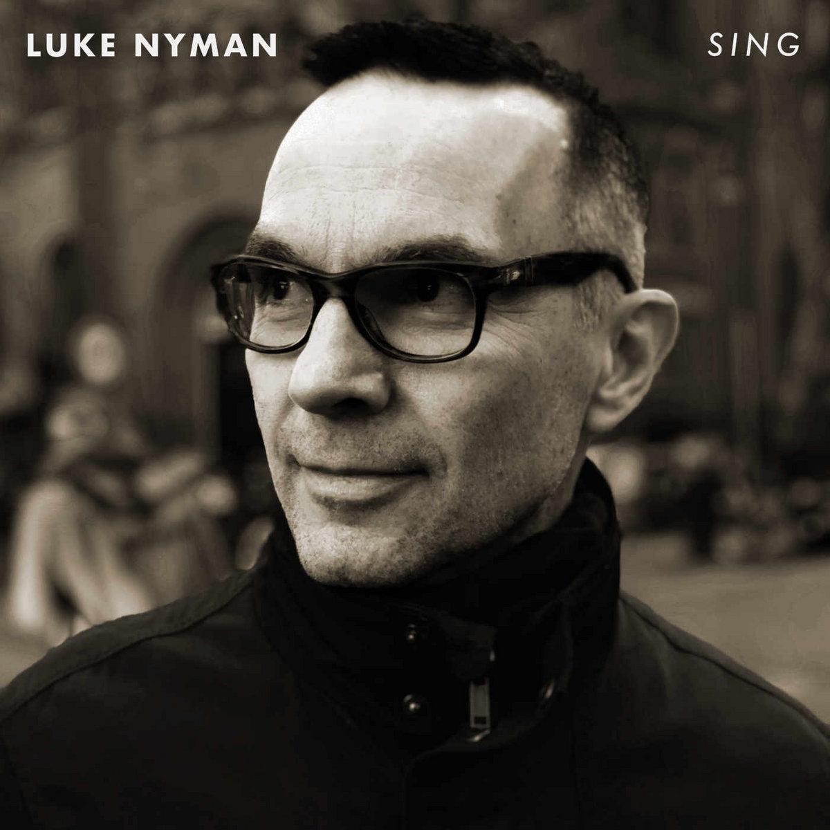 Sing by Luke Nyman