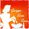 Giuseppe Santa Sauce Cover Art
