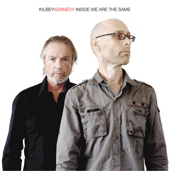 Steve Kilbey & Martin Kennedy - Inside We Are The Same Cover