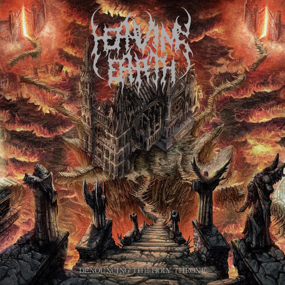 HEAVING EARTH - Denouncing The Holy Throne (Album, 2015)