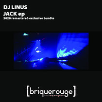 Dj Linus - Jack ep [2020 Remastered Exclusive Bundle] cover art