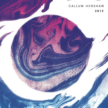 2012 EP by Callum Henshaw