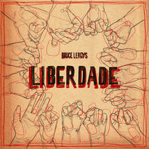 Bruce Leroys - Liberdade cover art