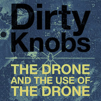 The Drone and the Use of the Drone cover art