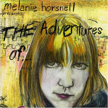 The Adventures Of ALBUM by Melanie Horsnell