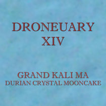 Droneuary XIV - Durian Crystal Mooncake cover art