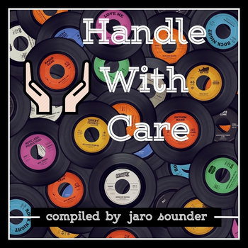 Handle With Care (Soul Material) by Jaro Sounder