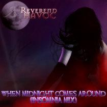 When Midnight Comes Around (Insomnia Mix) cover art
