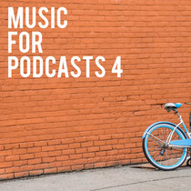 Music for Podcasts 4 cover art