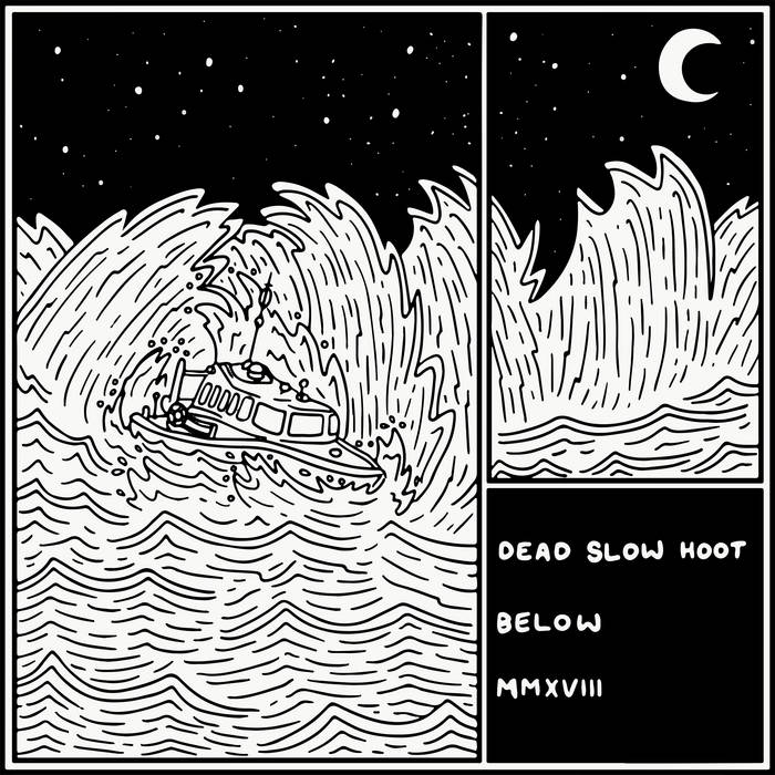 Dead Slow Hoot - Below