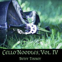 Cello Noodles, Vol. IV cover art