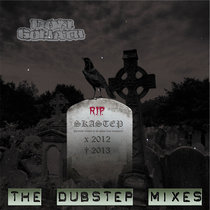 Skastep R.I.P. - The Dubstep Mixes cover art
