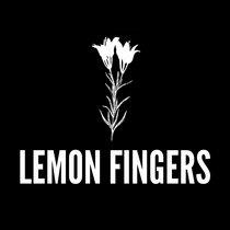 Lemon Fingers cover art