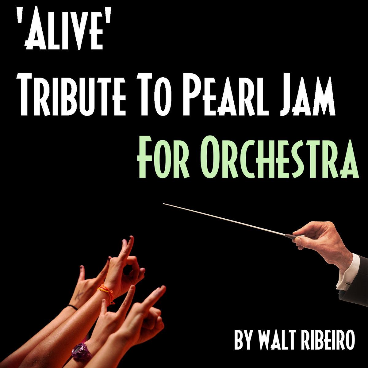Pearl Jam 'Alive' | Walt Ribeiro