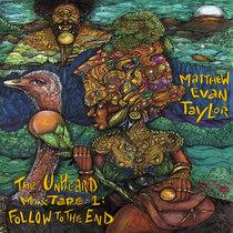 The Unheard Mixtape 1: Follow to the End cover art