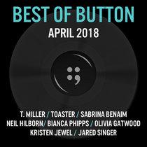 Best of Button April 2018 cover art