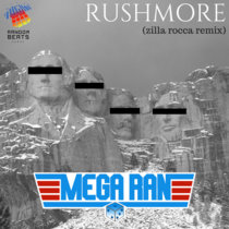 Rushmore (Zilla Rocca Remix) cover art