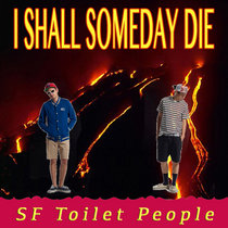 I Shall Someday Die cover art