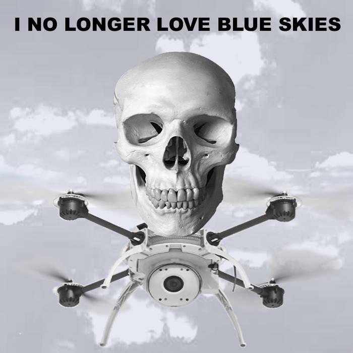 I No Longer Love Blue Skies cover art