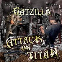 GatZilla (C-Gats & Zpu-Zilla) - Attack on Titan cover art