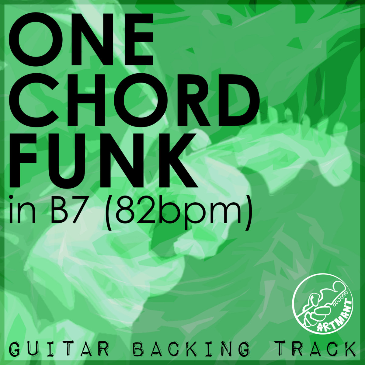 One Chord Funk Backing Track B7 82bpm Artmant Studios
