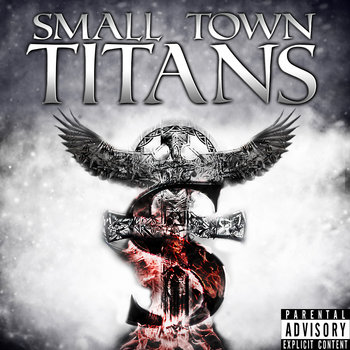 SMALL TOWN TITANS by Small Town Titans