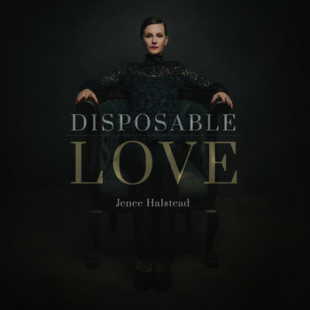 Disposable Love LP by Jenee Halstead