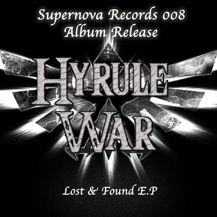 Hyrule War - Lost & Found E.P cover art