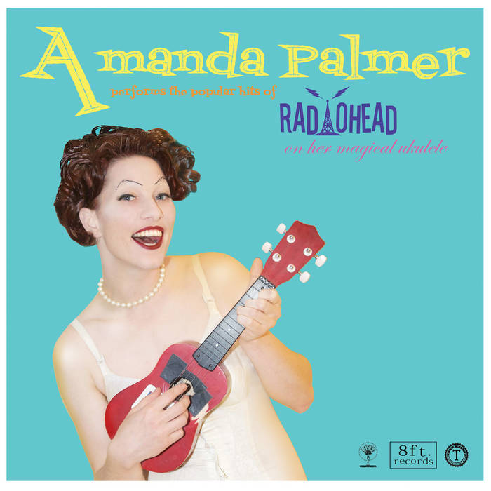 Amanda Palmer Performs The Popular Hits Of Radiohead On Her ...