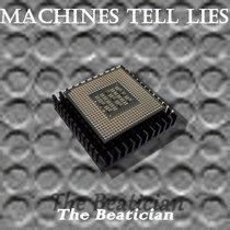 Machines Tell Lies cover art