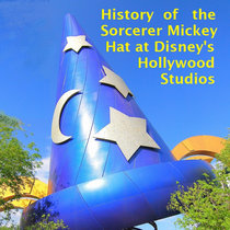 Bonus! History of the Sorcerer Mickey Hat at Disney's Hollywood Studios cover art