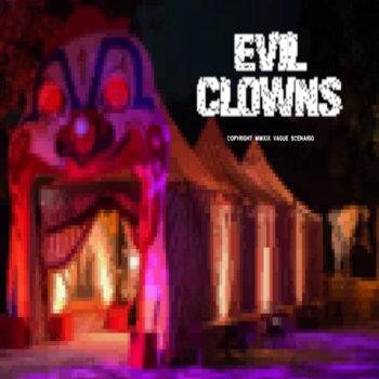Evil Clowns OST by M X X N
