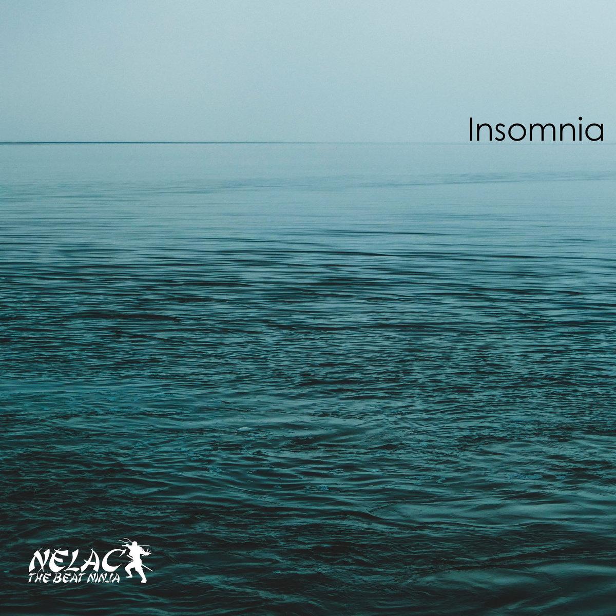 Insomnia by NELAC