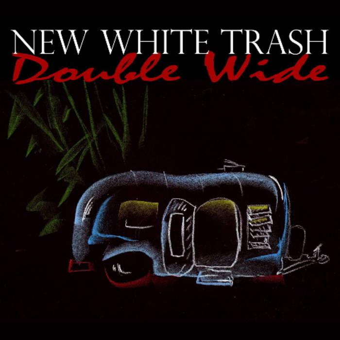 White Trash Atude