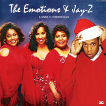 The Emotions & Jay-Z - Lonely Christmas (Amerigo Gazaway Remix) cover art