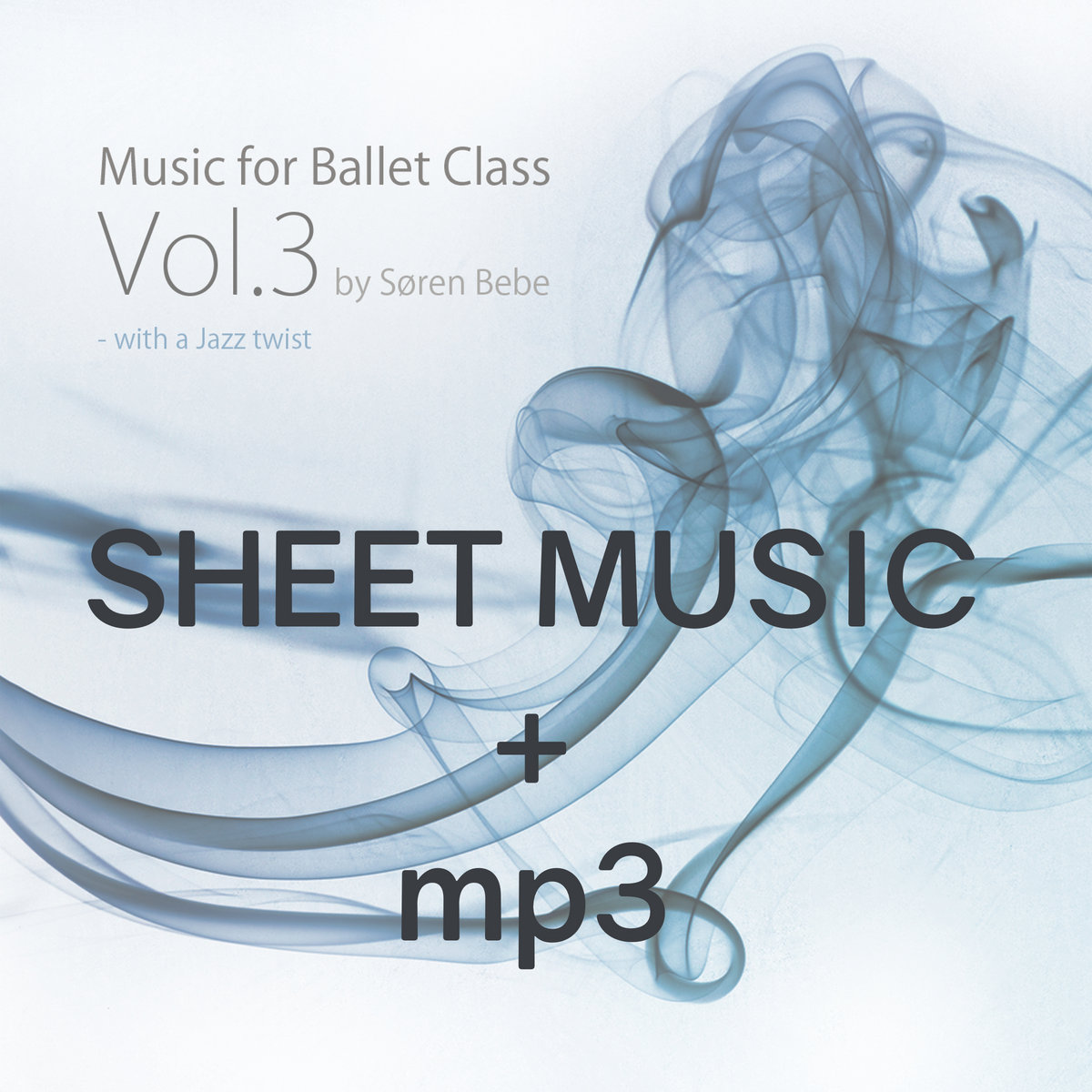 Sheet Music Mp3 Adagio Barre Track 17 From Music For Ballet Class Vol 3 With A Jazz Twist Søren Bebe