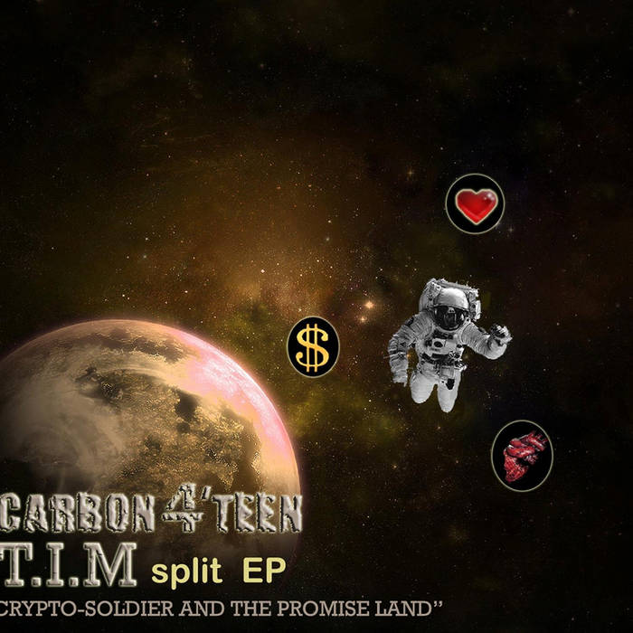 CARBON 4 TEEN/T.I.M – Crypto​-​soldier & The Promise Land (split)
