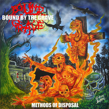 031 - Methods Of Disposal by BOUND BY THE GRAVE