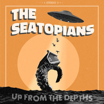 Up From The Depths by The Seatopians