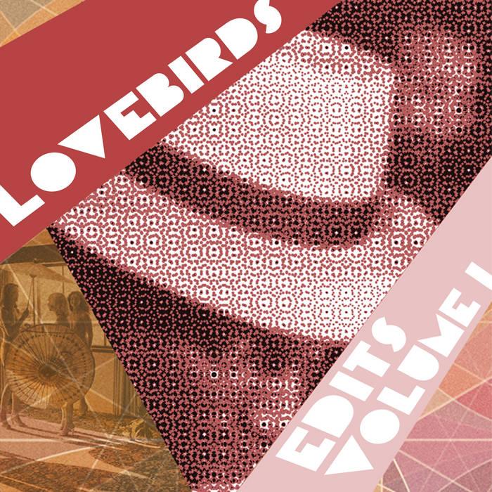 Lovebirds Edits