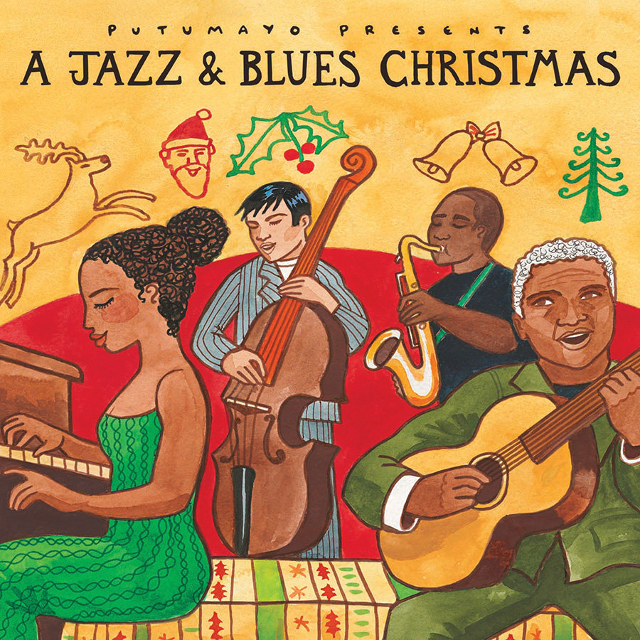 a jazz blues christmas by putumayo world music - Blues Christmas Songs