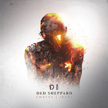 Embers/1bad1, by Ded Sheppard