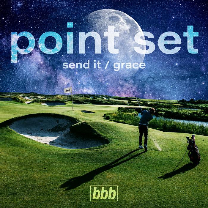 Send It / Grace | Point Set | Big Booty Bass Image