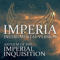 Imperia - Instrumental Version (Official Anthem Of The Imperial Inquisition) cover art