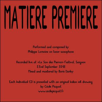 Matière Première by Philippe Lemoine